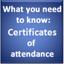 Important information about certificates of attendance
